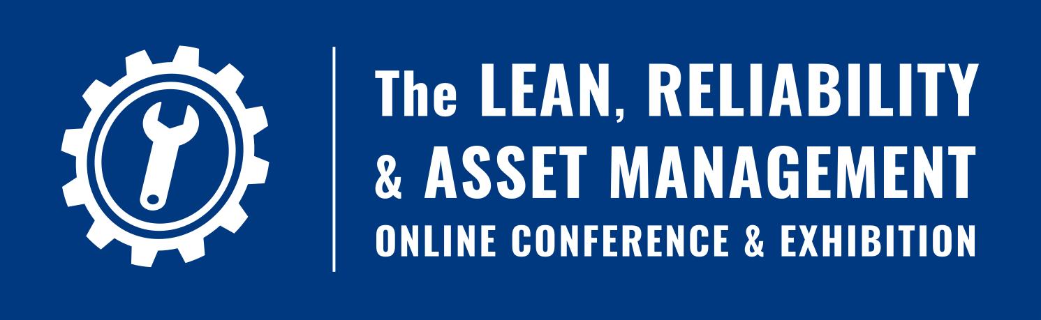 Lean, Reliability & Asset Management Online Conference & Exhibition