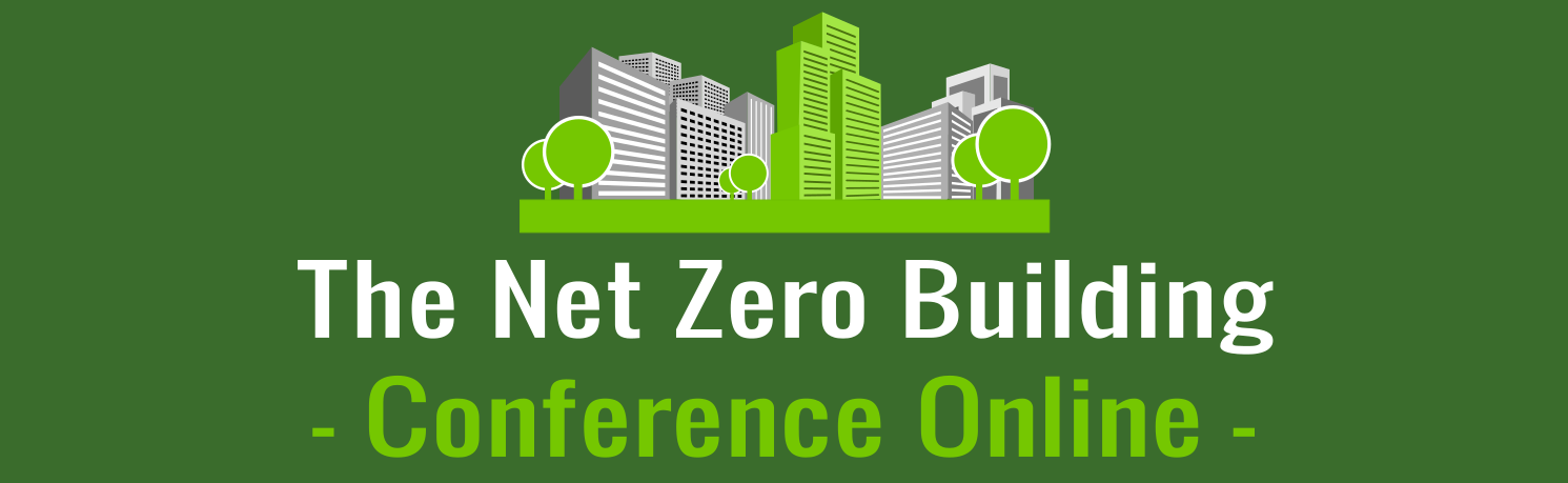 The Net Zero Building Conference
